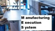 Manufacturing Execution System-MES