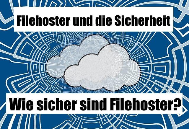 Filehoster Sicherheit