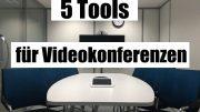 Videokonferenzen Tools