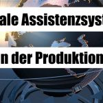 Digitale Assistenzsysteme